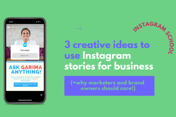 3 creative ideas to use Instagram stories for business (+why marketers and brand owners should care!)